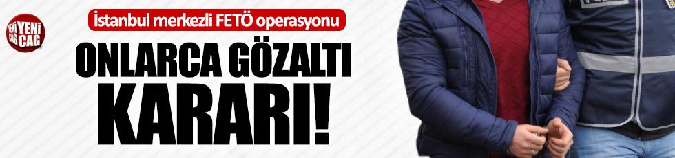 İstanbul merkezli 14 İlde FETÖ operasyonu