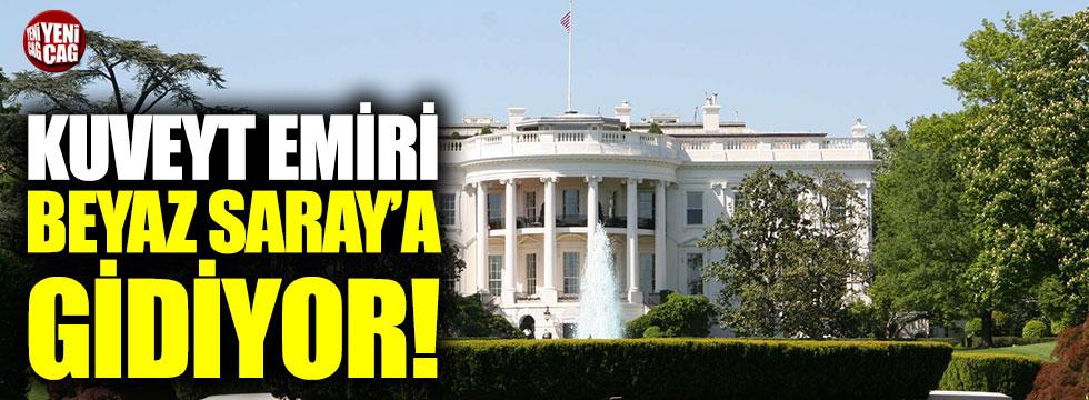 Kuveyt Emiri Beyaz Saray'a gidiyor!