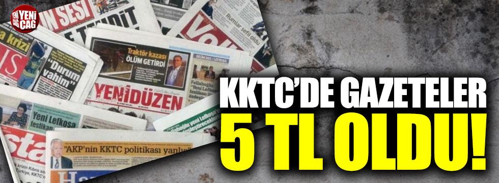 KKTC'de gazeteler 5 TL oldu!