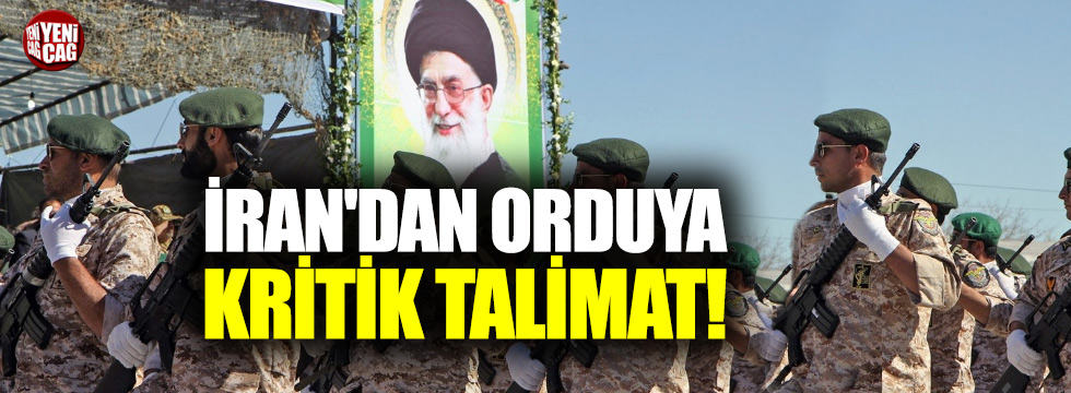 Hamaney'den İran ordusuna kritik emir