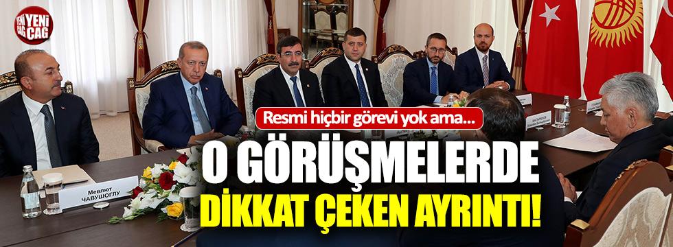 Resmi görüşmelerde Bilal Erdoğan ayrıntısı