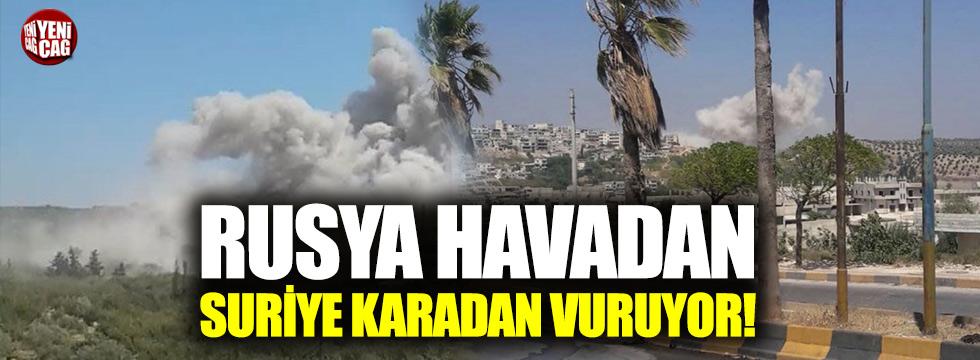 Rusya ve Suriye İdlib'i vurdu!