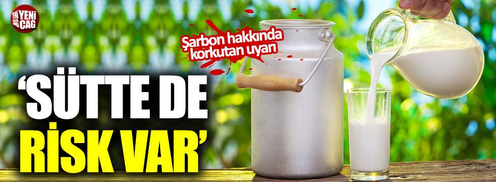"""Sütte de şarbon riski var"""