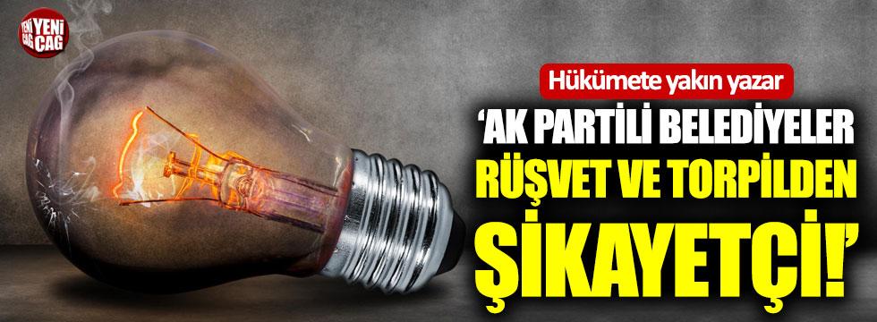 """""""AKP'li belediyeler rüşvet ve torpilden şikayetçi"""""""