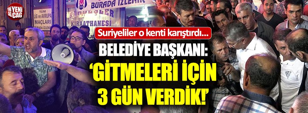 """AKP'li Başkan'dan Suriyeli kararı: """"3 gün verdik..."""""""
