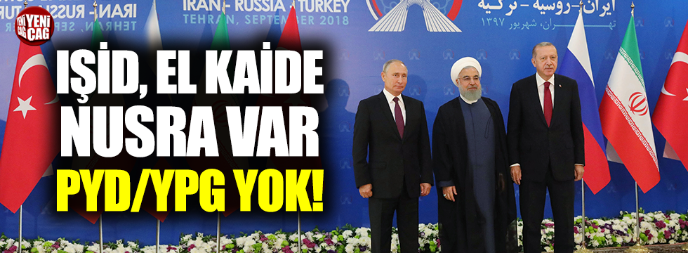 Tahran Bildirisi'nde YPG/PKK yok!
