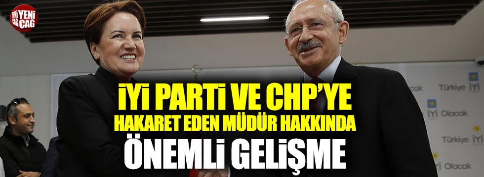 CHP ve İYİ Parti'ye hakaret eden müdüre soruşturma