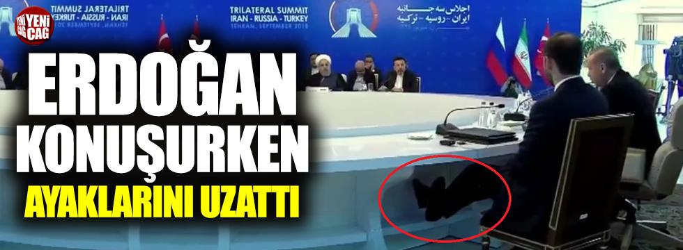 Erdoğan konuşurken Albayrak ayaklarını uzattı