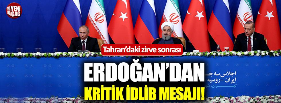 Erdoğan'dan kritik İdlib mesajı!