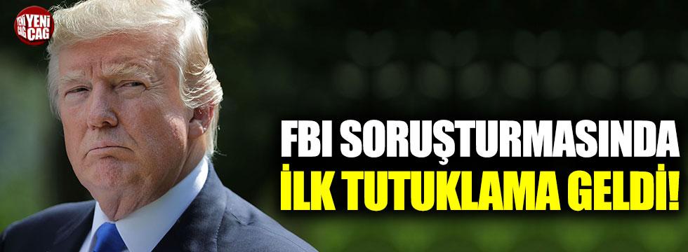 FBI soruşturmasında ilk tutuklama geldi!