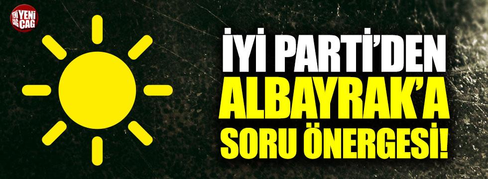 İYİ Parti'den Albayrak'a soru önergesi!