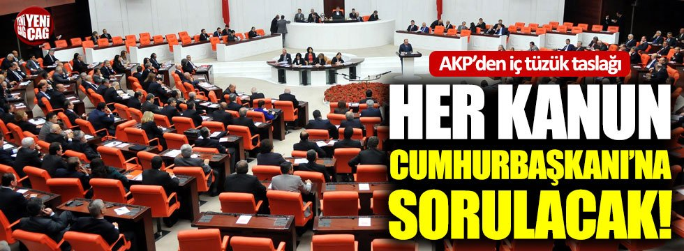 AKP'nin TBMM iç tüzük taslağında neler var?