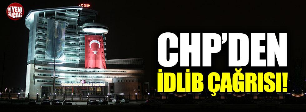CHP'den İdlib çağrısı!