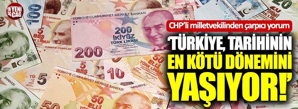 """CHP'li Oran: """"Türkiye, tarihinin en kötü dönemini yaşıyor"""""""