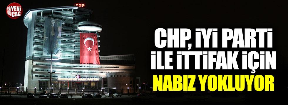 CHP, İYİ Parti ile ittifak için nabız yokluyor