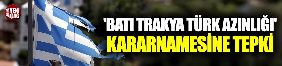 Yunanistan'nın 'Batı Trakya Türk Azınlığı' kararnamesine tepki
