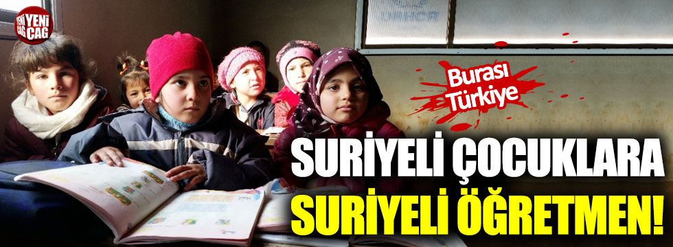 Suriyeli çocuklara Suriyeli öğretmen!