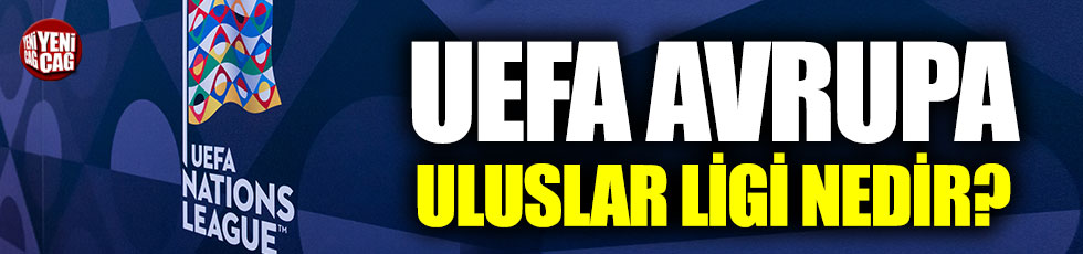UEFA Uluslar Ligi nedir?