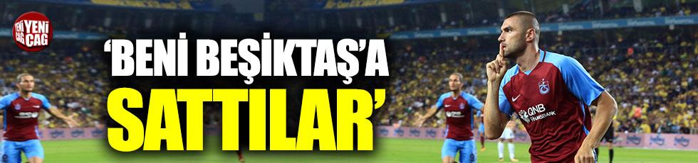 Burak Yılmaz: Beni Beşiktaş'a sattılar