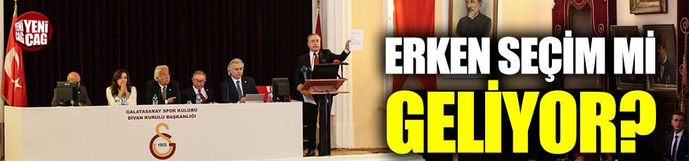 Galatasaray'da erken seçim mi geliyor?