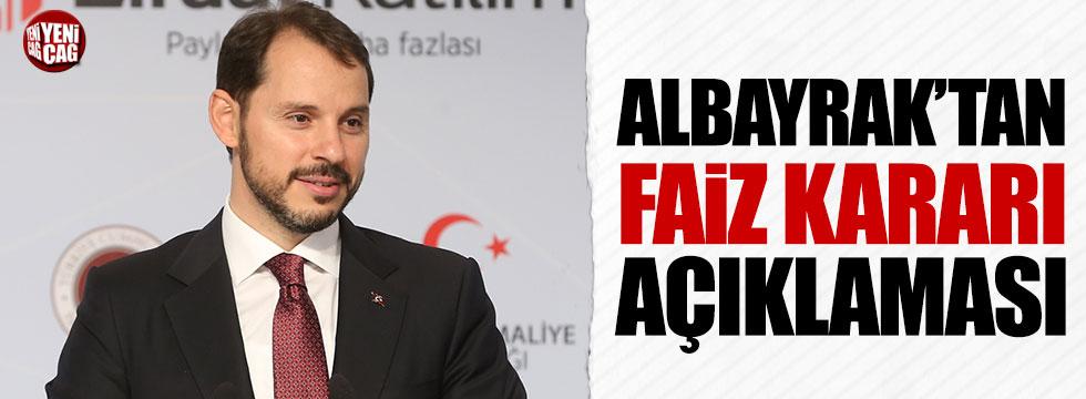 Berat Albayrak'tan faiz kararı açıklaması