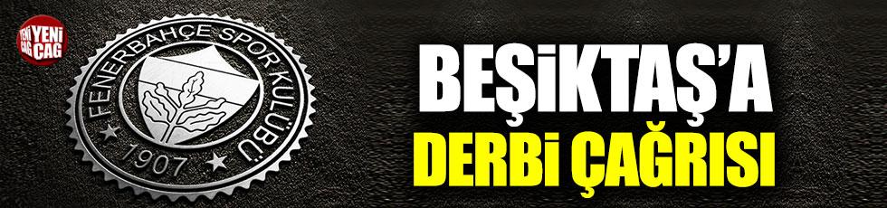 Fenerbahçe'den Beşiktaş'a derbi çağrısı