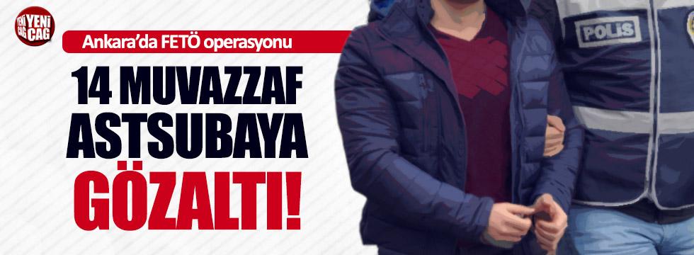 Ankara'da FETÖ operasyonu!