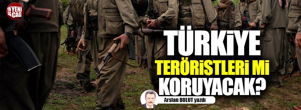 Türkiye, ABD'nin teröristlerini mi korumuş olacak?