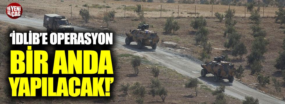 "CHP'li Yılmaz: ""İdlib'e operasyon bir anda yapılacak"""