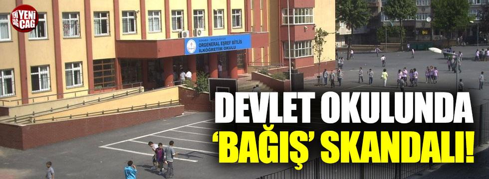 Devlet okulunda 'bağış' skandalı