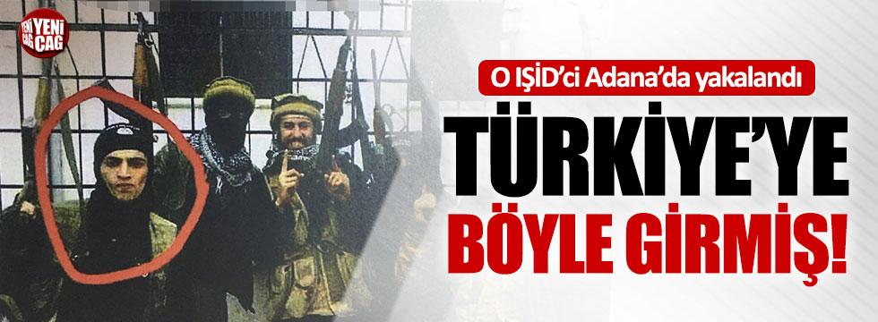 IŞİD'ci terörist Adana'da yakalandı