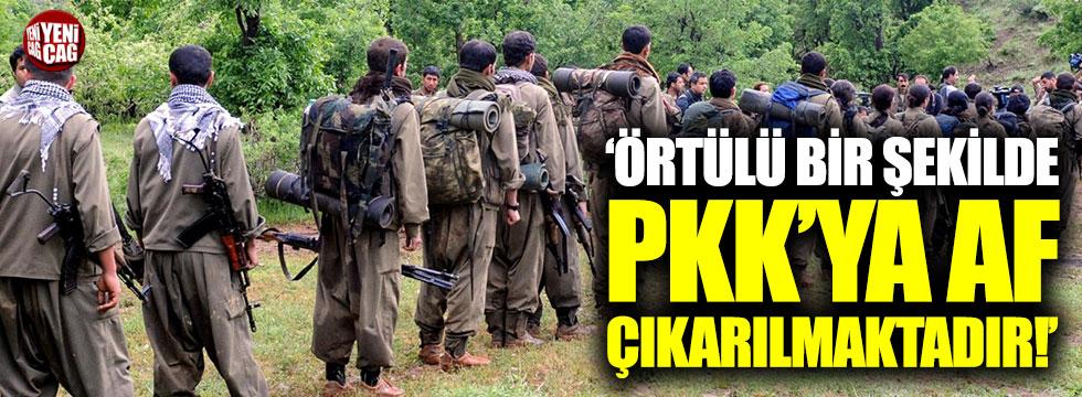 """Türkkan: """"Örtülü bir şekilde PKK'ya af çıkarılmaktadır"""""""