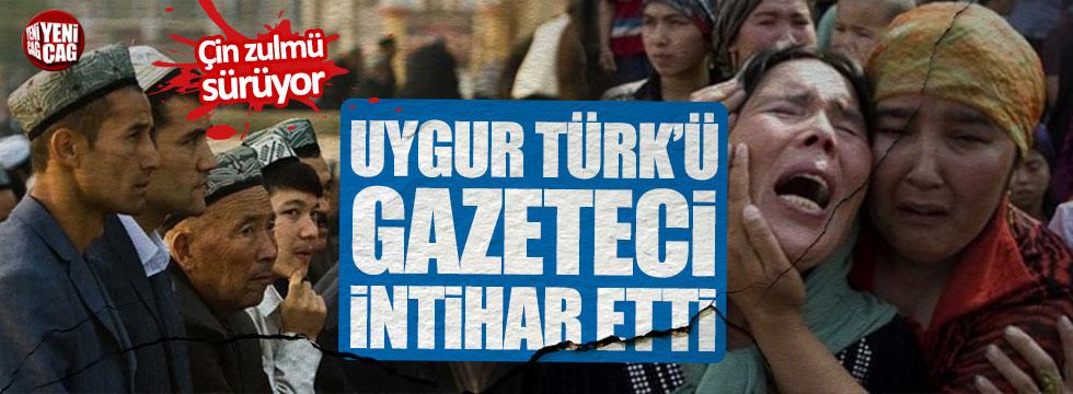 Uygur Türk'ü gazeteci intihar etti