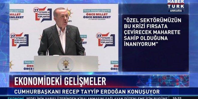 Erdoğan'dan iki farklı 'kriz' açıklaması