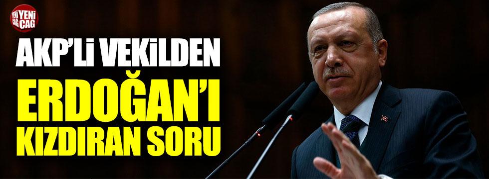 AKP'li vekilin Suriyelilerle ilgili sorusu Erdoğan'ı kızdırdı
