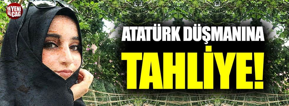 Atatürk düşmanına tahliye