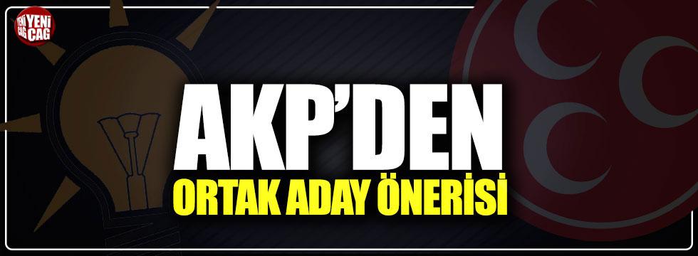 AKP'den ortak aday önerisi