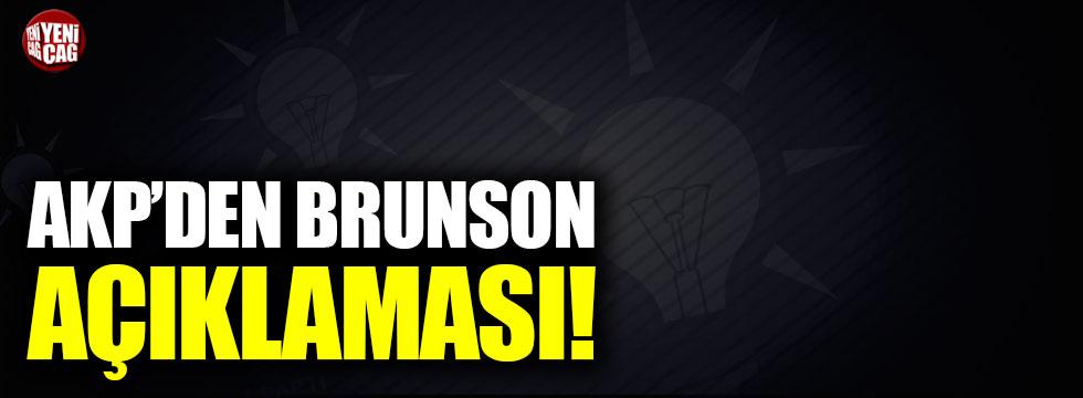 AKP'den Brunson açıklaması!
