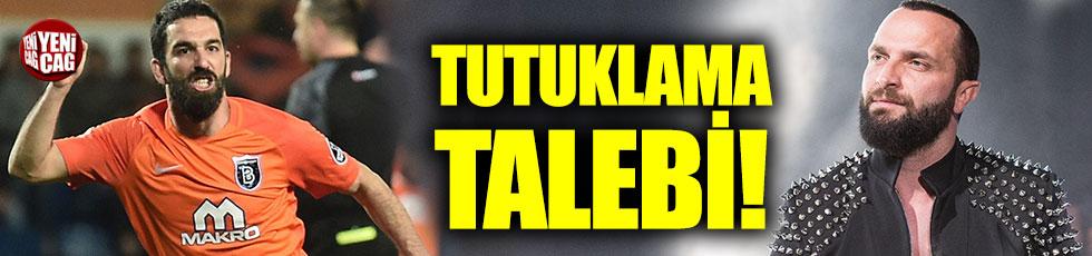 Arda Turan için tutuklama talebi