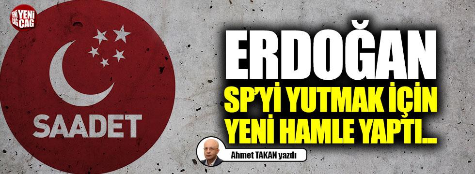 Erdoğan, SP'yi yutmak için yeni hamle yaptı...
