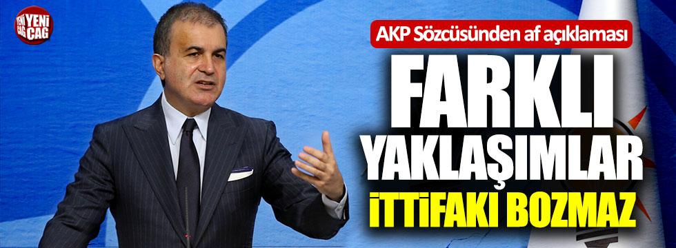 AKP Sözcüsü Çelik'ten af açıklaması