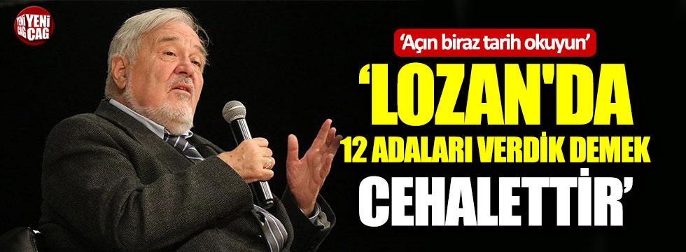 Prof. Dr. Ortaylı: 12 adanın Lozan ile kaybedildiği iddiaları yalan