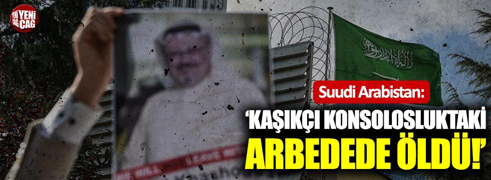 """S.Arabistan:""""Kaşıkçı konsolosluktaki arbedede öldü"""""""