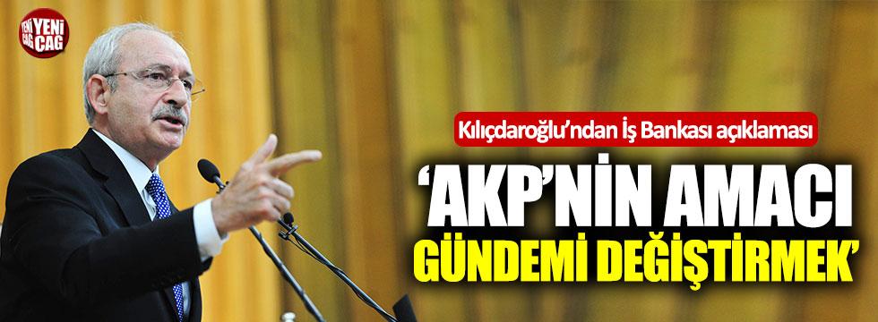 Kılıçdaroğlu'ndan İş Bankası açıklaması