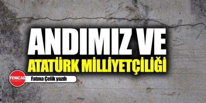 Andımız ve Atatürk Milliyetçiliği