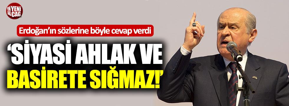 Bahçeli, Erdoğan'ın sözlerine böyle cevap verdi!