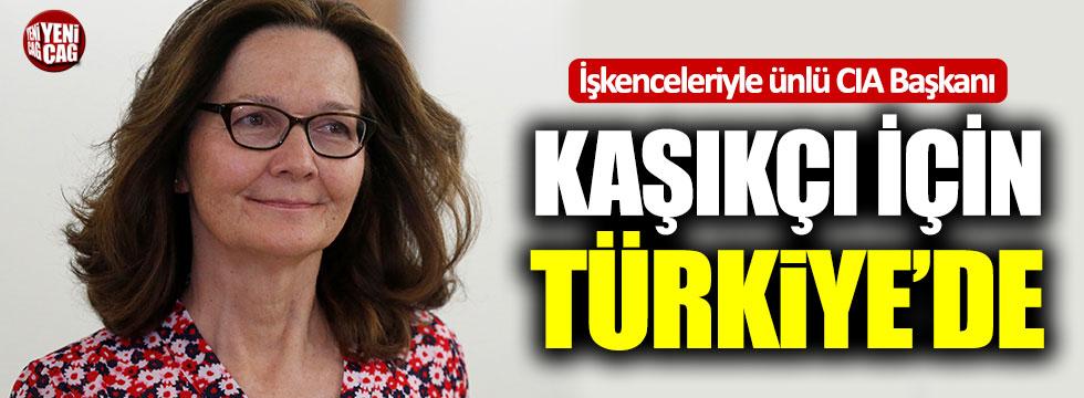 CIA Başkanı, Kaşıkçı soruşturması için Türkiye'de!