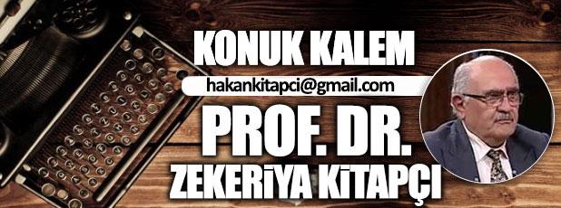 Türk'ü sevmek Tanrı buyruğudur / Prof. Dr. Zekeriya Kitapçı