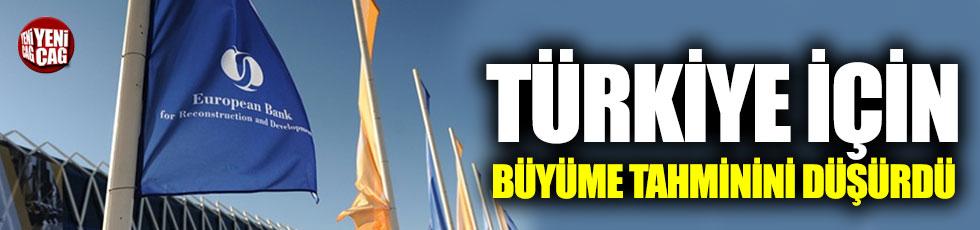 Avrupa İmar ve Kalkınma Bankası, Türkiye için büyüme tahminini düşürdü