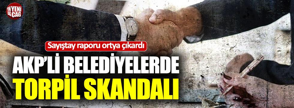 AKP'li belediyelerde torpil skandalı